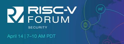 RISC-V Security Forum 2021 – Schedule Announced!