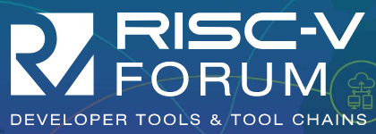 Coming June 2 – RISC-V Developer Tools and Tool Chains Forum! Register now!