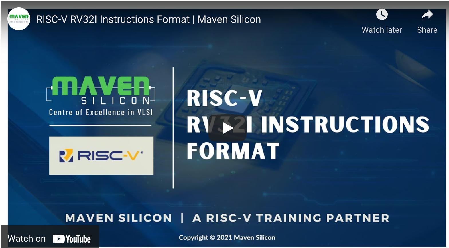 RISC-V RV32I Instructions Format | Maven Silicon