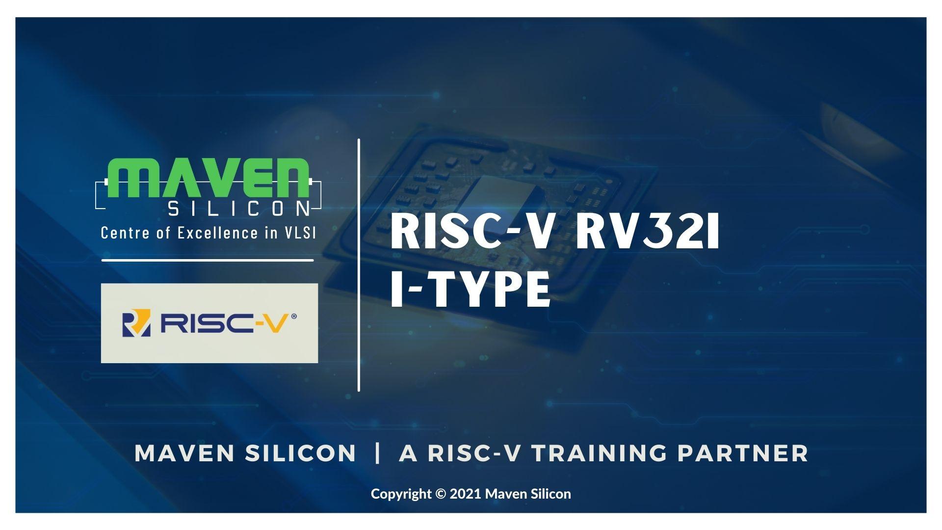 RISC-V RV32I R-Type | Maven Silicon