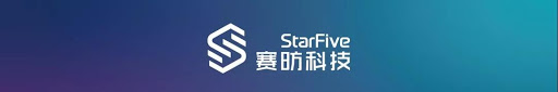 StarFive open source single board hardware platform will be officially released by the end of Q3 2021
